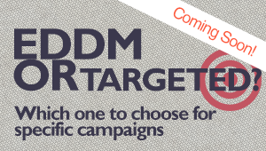 How To Choose Between EDDM or Targeted Campaigns