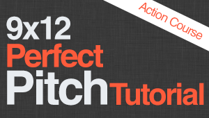 9x12 Perfect Pitch Course