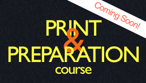 Print and Prep Course