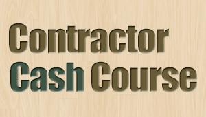 Contractor Cash Course